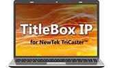 PlayBox és NewTek feliratozás