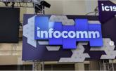 InfoComm 2020 Connected Directly to the ProAV Industry
